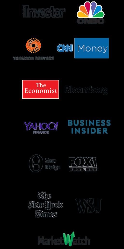 Institutional Investors, Thomson Reuters, CNN, The Economist, Yahoo Finance, Zero Hedge, The New York Times, MarketWatch, Business Insider, Fox Business News, WSJ, CNBC, CNN Money,