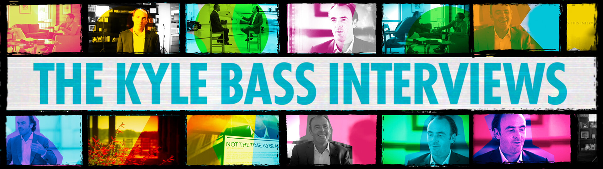 The Kyle Bass Interviews