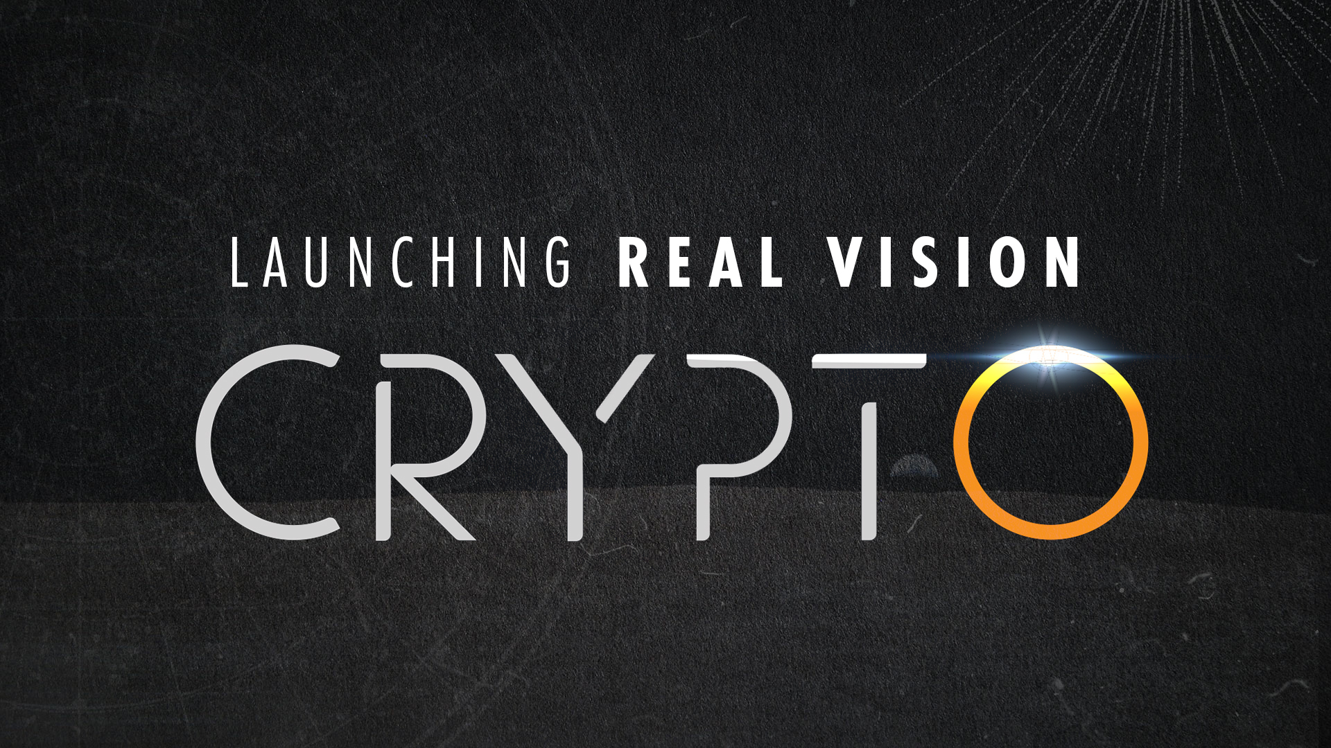 Launching Real Vision Crypto