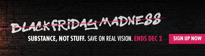 Real Vision's Real Vision's Black Friday Banner